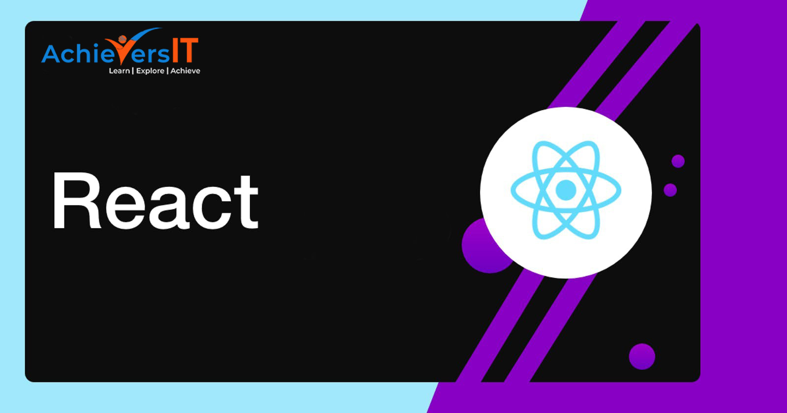 What is React JS? In-depth of React JS